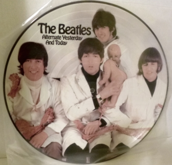 The Beatles Alternate Yesterday and Today Butcher Cover Picture Disc